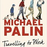 travelling to work michael palin